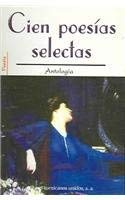 Cien Poesias Selectas = 100 Select Poems 9789681502928