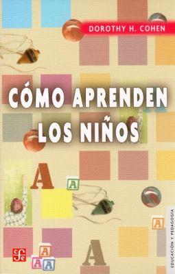 Como Aprenden Los Ninos 9789681653743
