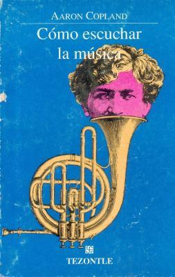 Como Escuchar La Musica 9789681638207
