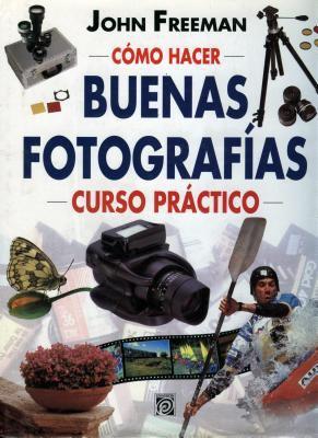 Como Hacer Buenas Fotografias 9789688905517