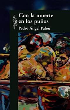 Con La Muerte En Los Punos (Death on My Boxing Gloves) 9789681912550