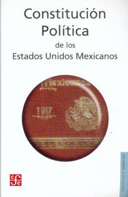 Constitucion Politica de Los Estados Unidos Mexicanos 9789681680923