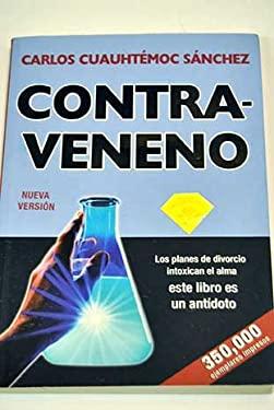 Contraveneno = Antidote-Erasing Bitterness 9789687277370