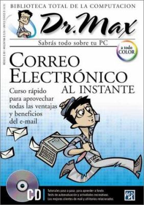 Correo Electronico al Instante [With CDROM] = E-mail in an Instant 9789685347259