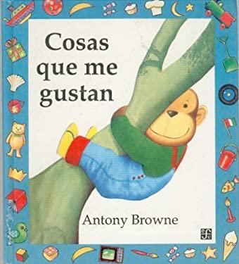 Cosas Que Me Gustan = Things I Like 9789681637798