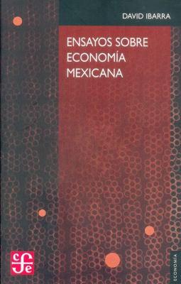 Ensayos Sobre Economia Mexicana 9789681674977