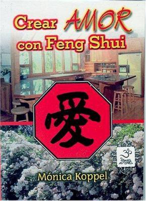 Crear Amor Con Feng Shui 9789686733785