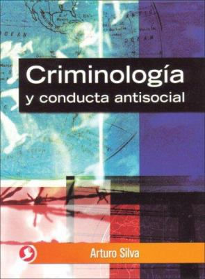 Criminologia y Conducta Antisocial 9789688606384