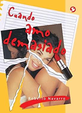 Cuando Amo Demasiado 9789688608753