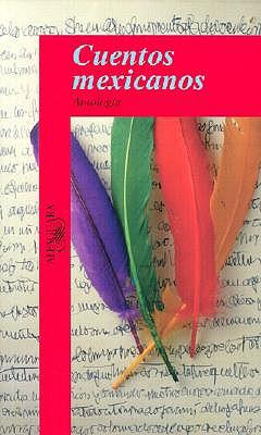 Cuentos Mexicanos = Mexican Stories 9789681903022