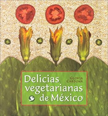 Delicias Vegetarianas de Mexico 9789688608364