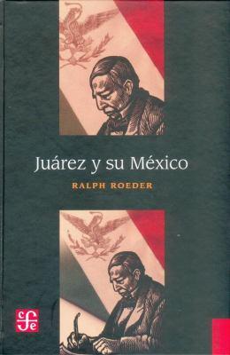 Juarez y Su Mexico 9789681604059