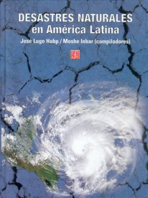 Desastres Naturales en America Latina 9789681664008