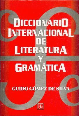 Diccionario Internacional de Literatura y Gramatic 9789681657413