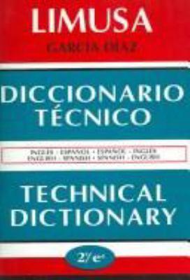 Diccionario Tecnico Technical Dictionary (Spanish Edition) 9789681853976