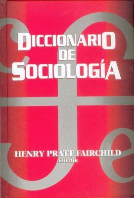 Diccionario de Sociologia 9789681653934