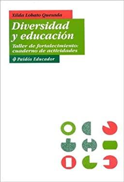 Diversidad y Educacion: Taller de Fortalecimiento, Cuaderno de Actividades 9789688534946
