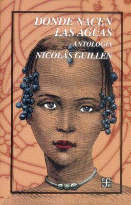 Donde Nacen las Aguas: Antologia 9789681665562