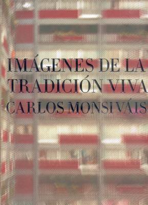 Imagenes de La Tradicion Viva 9789681680411
