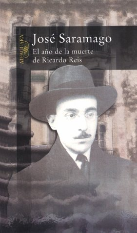 El Ano de la Muerte de Ricardo Reis = The Year of the Death of Ricardo Reis