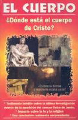 El Cuerpo: Donde Esea el Cuerpo de Cristo? 9789689120049