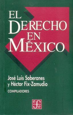 El Derecho En Mexico 9789681647438