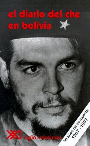 El Diario del Che en Bolivia = Diary of Che in Bolivia 9789682300233