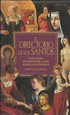 El Directorio de los Santos = The Directory of the Saints 9789681903480