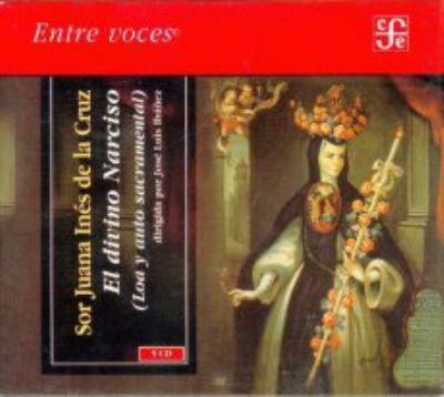 El Divino Narciso (Loa y Auto Sacramental) 9789681679262