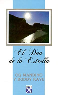 El Don de la Estrella = The Power of the Star 9789681301019
