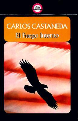 El Fuego Interno = The Fire Within 9789688900185