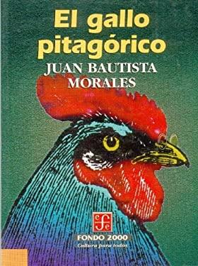 El Gallo Pitagorico 9789681652852