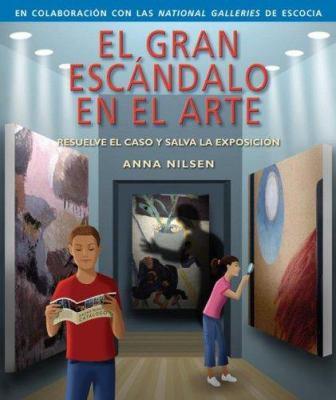 El Gran Escandalo En El Arte [With Magnifier] 9789685142984
