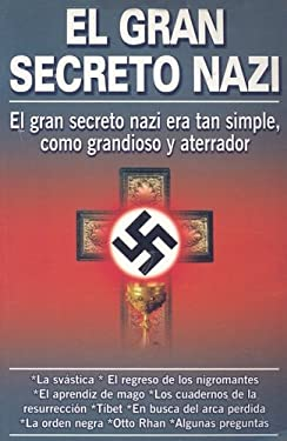 El Gran Secreto Nazi 9789689120285