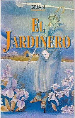 El Jardinero 9789687748290