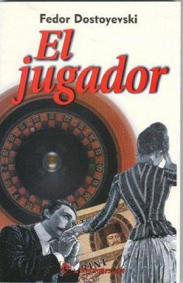 El Jugador = The Gambler 9789687748481