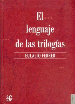 El Lenguaje de las Trilogias 9789681676278