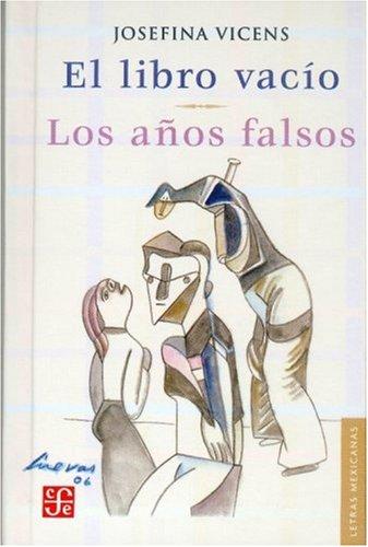 El Libro Vacio: Los Anos Falsos 9789681678951