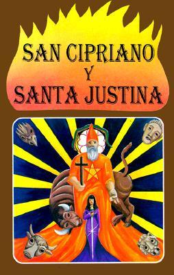 El Libro de San Cipriano y Santa Justina 9789681510732