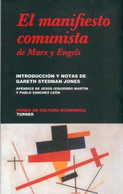 El Manifiesto Comunista de Karl Marx y Friedrich Engels 9789681685119