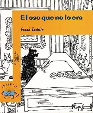El Oso Que No Lo Era (the Bear That Wasn't) 9789681907792