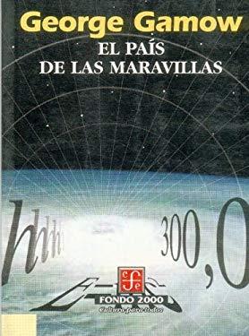 El Pais de Las Maravillas 9789681653187