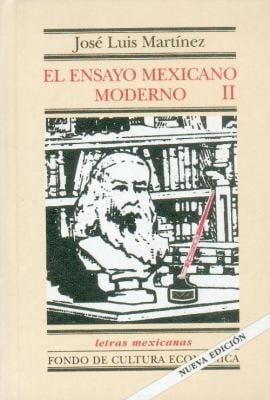 El Ensayo Mexicano Moderno, II 9789681662080