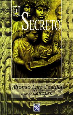 El Secreto = The Secret 9789681330668