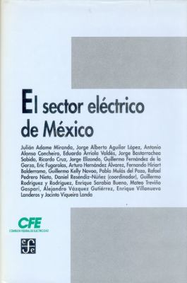 El Sector Electrico de Mexico 9789681645526