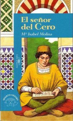 El Senor del Cero = The Zero Man 9789681903886