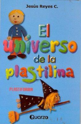 El Universo de La Plastilina
