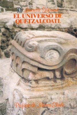El Universo de Quetzalcoatl 9789681617905