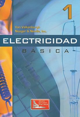 Electricidad Basica, Vol. 1 = Basic Electricity, Vol. 1 9789682603785