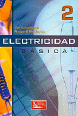 Electricidad Basica, Vol. 2 = Basic Electricity, Volume 2 9789682603822